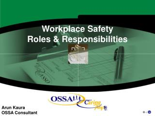 Workplace Safety  Roles & Responsibilities