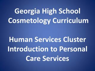 Personal Care Services High School Standards