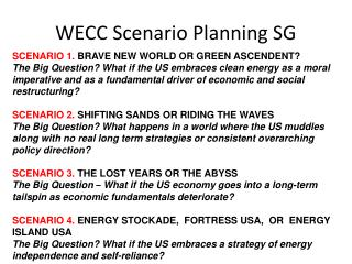 SCENARIO 1.  BRAVE NEW WORLD OR GREEN ASCENDENT?