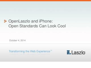 OpenLaszlo and iPhone: Open Standards Can Look Cool