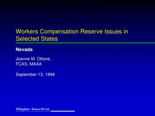 Workers Compensation Reserve Issues in Selected States