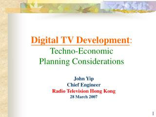 Digital TV Development : Techno-Economic  Planning Considerations