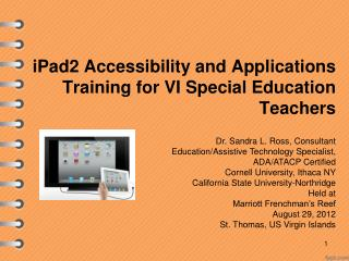 iPad2 Accessibility and Applications  Training for VI Special Education Teachers