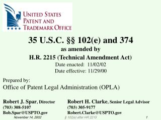 Prepared by: Office of Patent Legal Administration (OPLA)