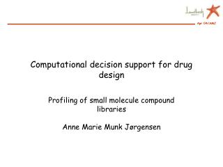 Computational decision support for drug design