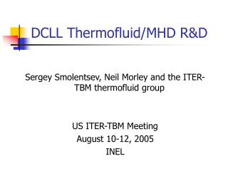 DCLL Thermofluid/MHD R&D