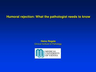 Humoral rejection: What the pathologist needs to know