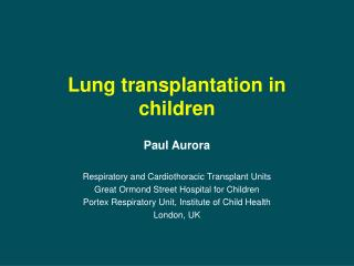 Lung transplantation in children