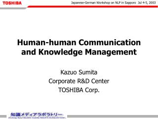Human-human Communication and Knowledge Management