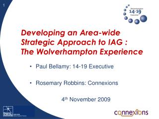 Developing an Area-wide Strategic Approach to IAG :  The Wolverhampton Experience
