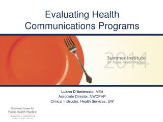 Evaluating Health Communications Programs
