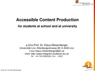 Accessible Content Production for students at school and at university