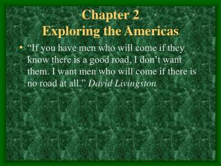 Chapter 2  Exploring the Americas