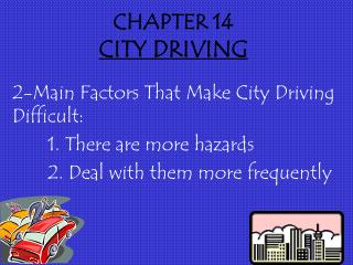 CHAPTER 14 CITY DRIVING