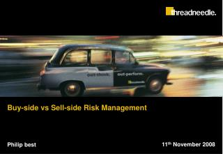 Buy-side vs Sell-side Risk Management