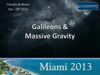 Galileons  &  Massive Gravity
