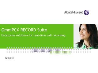 OmniPCX RECORD Suite Enterprise solutions for real-time call recording