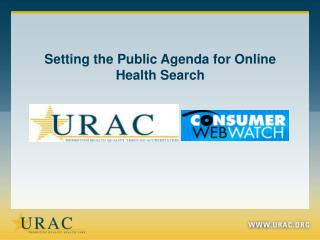Setting the Public Agenda for Online Health Search