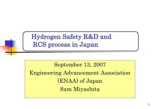 Hydrogen Safety R&D and     RCS process in Japan