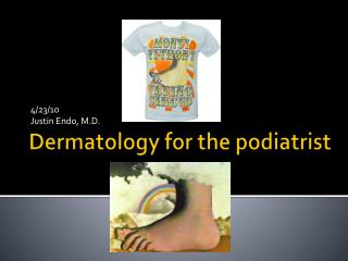 Dermatology for the podiatrist