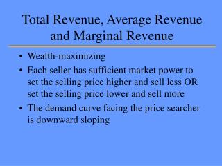 Total Revenue, Average Revenue and Marginal Revenue