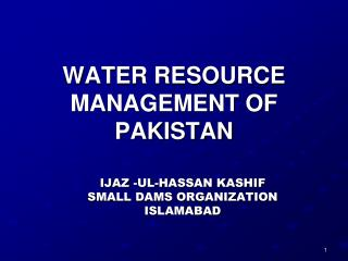 WATER RESOURCE MANAGEMENT OF PAKISTAN