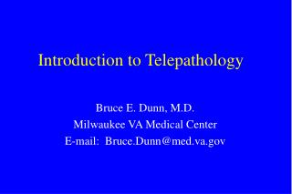 Introduction to Telepathology