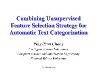 Combining Unsupervised Feature Selection Strategy for Automatic Text Categorization