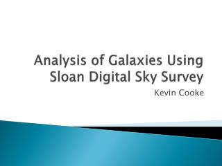Analysis of  Galaxies Using  Sloan Digital Sky Survey