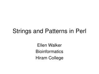 Strings and Patterns in Perl