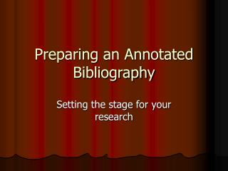 Preparing an Annotated Bibliography