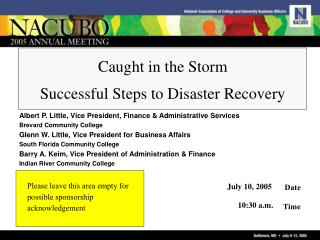 Caught in the Storm  Successful Steps to Disaster Recovery