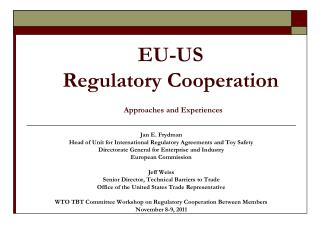EU-US  Regulatory Cooperation Approaches and Experiences