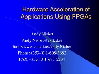 Hardware Acceleration of Applications Using FPGAs