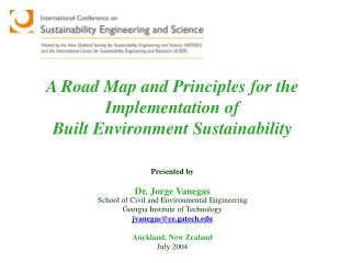 A Road Map and Principles for the Implementation of Built Environment Sustainability