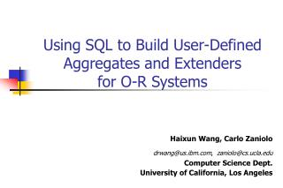 Using SQL to Build User-Defined Aggregates and Extenders  for O-R Systems