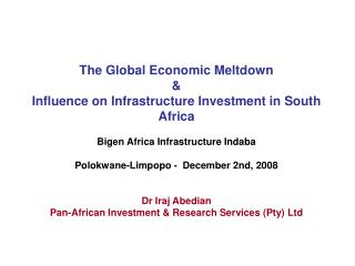 The Global Economic Meltdown & Influence on Infrastructure Investment in South Africa