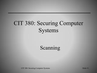 CIT 380: Securing Computer Systems