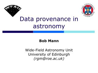 Data provenance in astronomy