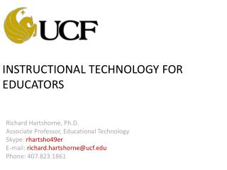 INSTRUCTIONAL TECHNOLOGY FOR EDUCATORS
