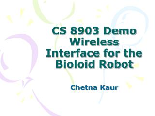 CS 8903 Demo Wireless Interface for the Bioloid Robot