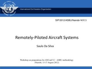 Unmanned Aircraft Systems International Standards Progress
