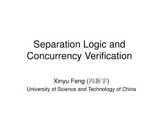 Separation Logic and Concurrency Verification
