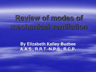 Review of modes of mechanical ventilation