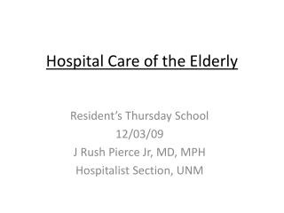 Hospital Care of the Elderly