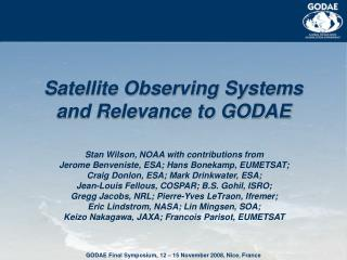 Satellite Observing Systems and Relevance to GODAE