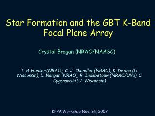 Star Formation and the GBT K-Band Focal Plane Array
