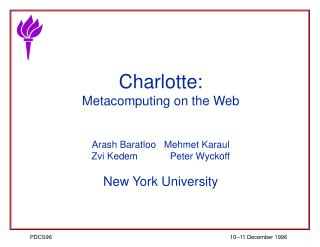 Charlotte: Metacomputing on the Web