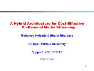 A Hybrid Architecture for Cost-Effective On-Demand Media Streaming