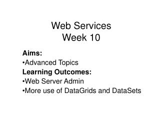Web Services Week 10